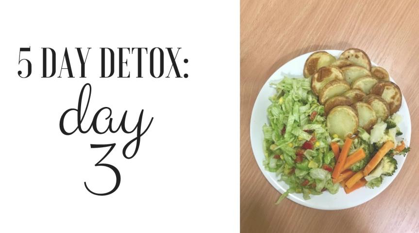 5 Day Detox: Day3